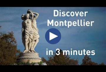 Discover Montpellier in 3 minutes